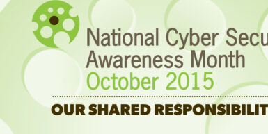 It's National Cyber Security Awareness Month!