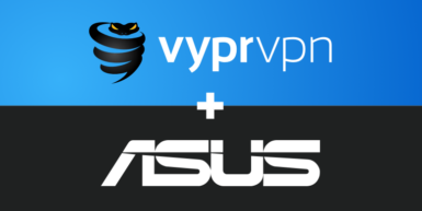 VyprVPN Partners with ASUS, Offers Improved Streaming