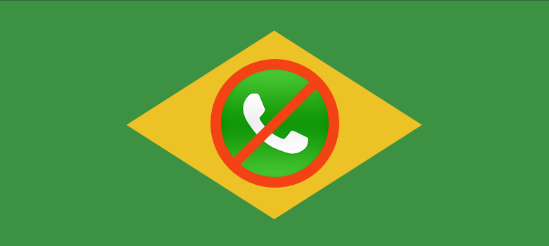 WhatsApp Shut Down in Brazil