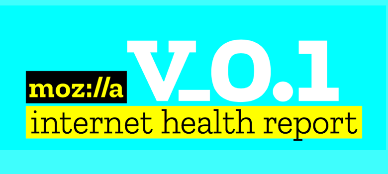Internet Health Report Highlights Data to Inspire Action