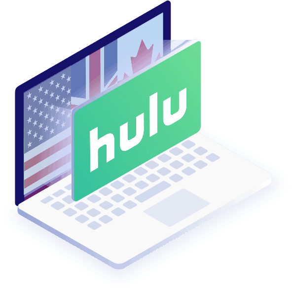 Hulu VPN - Stream Hulu at a Low Cost